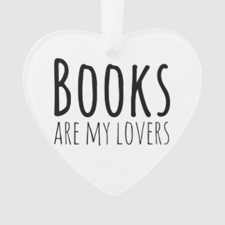 Books are my Lovers Ornament