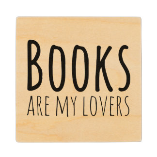 Books are my Lovers Wood Coaster