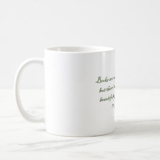 Books Are Not Made For Furniture Coffee Mug