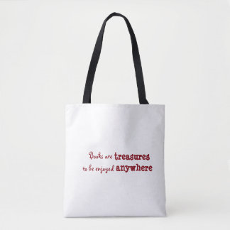 Books are treasures to be enjoyed anywhere tote bag