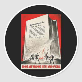 Books Can't Be Killed By Fire Classic Round Sticker