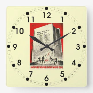 Books Can't Be Killed By Fire Square Wall Clock