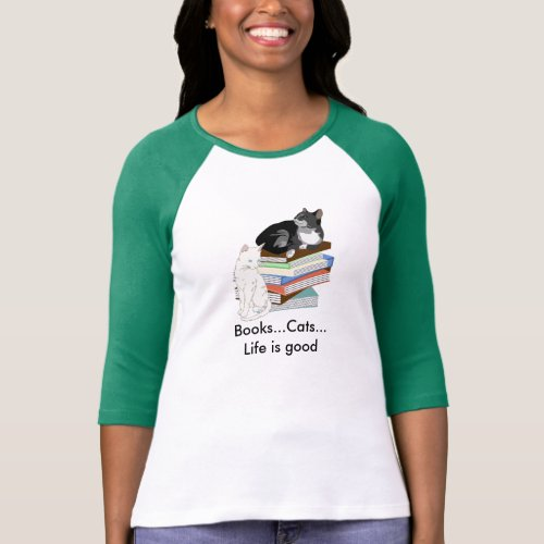 BooksCatsLife is good T_Shirt