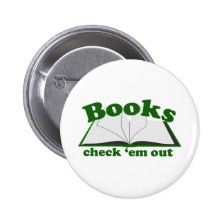 Books Check em Out 2 Inch Round Button