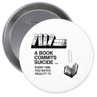 BOOKS COMMIT SUICIDE 4 INCH ROUND BUTTON