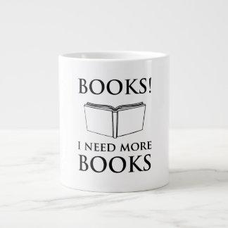 Books! I Need More Books Large Coffee Mug
