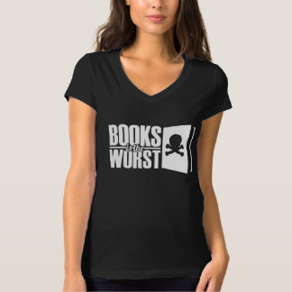 Books is the worst t-shirt