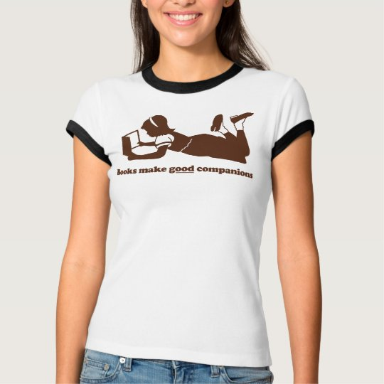 Books make good companions T-Shirt