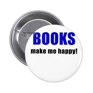 Books Make Me Happy 2 Inch Round Button