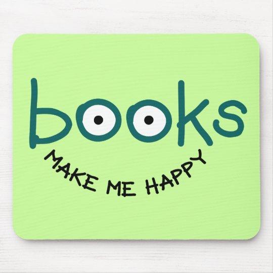 Books Make Me Happy Mouse Pad