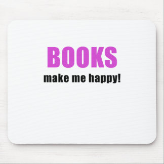 Books Make me Happy Mouse Pad