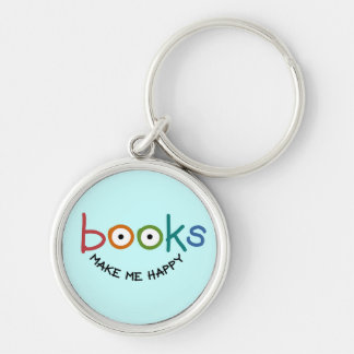 Books Make Me Happy Silver-Colored Round Keychain