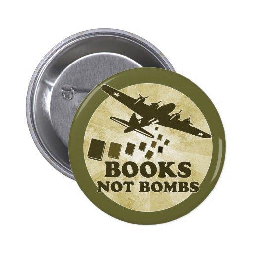 Books not bombs pinback button