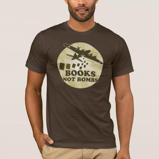 Books not Bombs T-Shirt