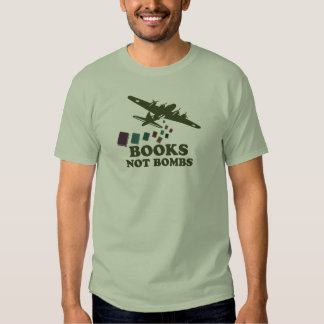 Books not Bombs T Shirts