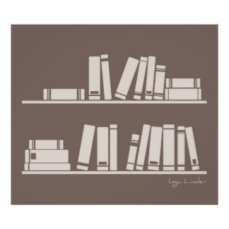 Books on the shelf for reading lover or wise guy poster