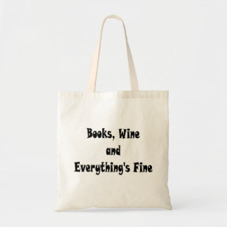 Books Wine Everything's Fine Bag