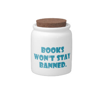 Books Won't Stay Banned Candy Dishes