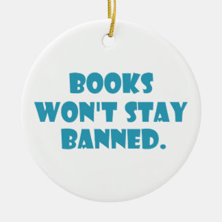 Books Won't Stay Banned Christmas Ornaments