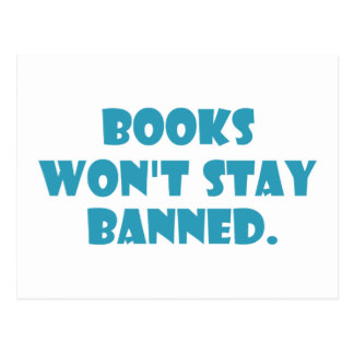 Books Won't Stay Banned Post Card