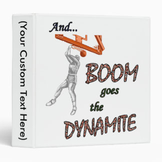 Boom Goes the Dynamite Binder