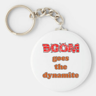 Boom Goes the Dynamite Basic Round Button Keychain