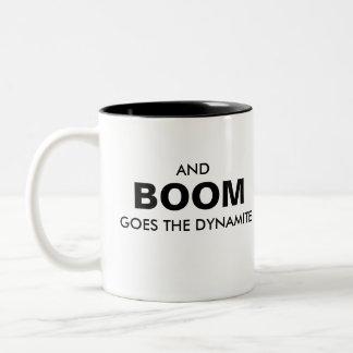 BOOM GOES THE DYNAMITE MUG Two-Tone MUG