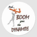 Boom Goes the Dynamite Round Sticker