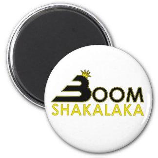 Boom Shakalaka 2 Inch Round Magnet