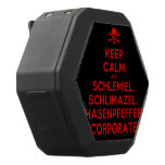 [Skull crossed bones] keep calm and schlemiel, schlimazel, hasenpfeffer incorporated!  Boombot REX Speaker Black Boombot Rex Bluetooth Speaker