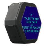 [Electric guitar] ya betta not keep calm just turn tha fuck up it's my birthday!  Boombot REX Speaker Black Boombot Rex Bluetooth Speaker