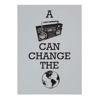 Boombox Can Change the World Poster