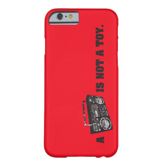 Boombox Is Not a Toy Barely There iPhone 6 Case