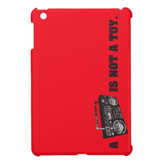 Boombox Is Not a Toy iPad Mini Cover
