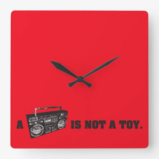 Boombox Is Not a Toy Square Wall Clock