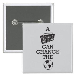Boombox puede cambiar el mundo pin