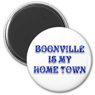 BOONVILLE IS MY HOME TOWN-MAGNET