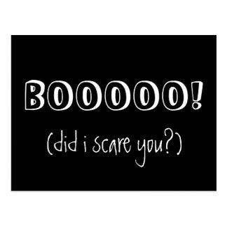 BOOOOO! did i scare you - White Text on Black Postcard
