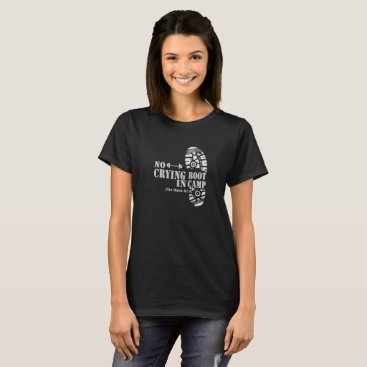 Boot Camp Fitness Shirts - No Crying