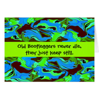 boot leggers humor card