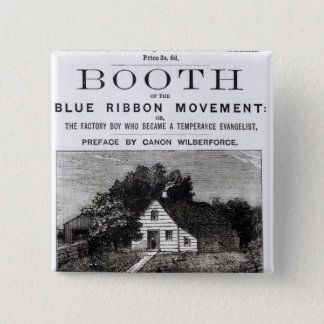 Booth of the Blue Ribbon Movement, 1883 Pinback Button
