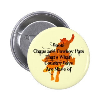 Boots, Chaps, and Cowboy Hats...Button Pinback Button