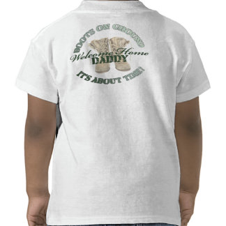 Boots on Ground Daddys boy Tee Shirt