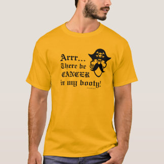 Booty Cancer T-Shirt