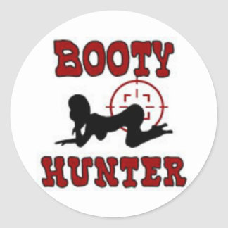 Booty Hunter. Classic Round Sticker