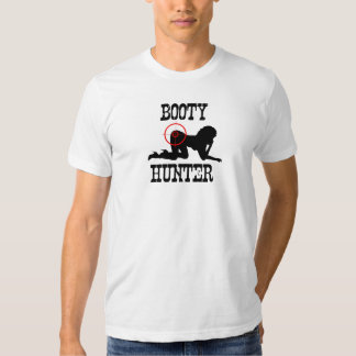 Booty Hunter. Tee Shirt