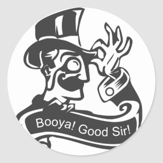 booya_good_sir_classic_round_sticker-r39