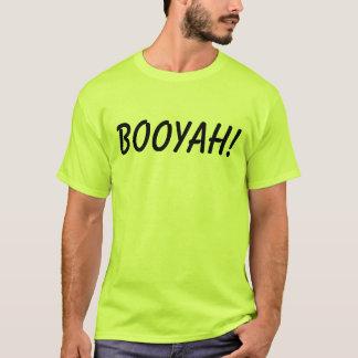 Booyah shirt