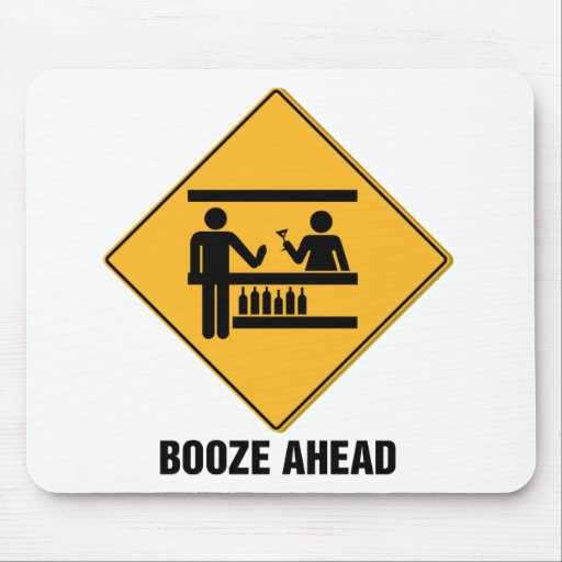 Booze Ahead Mouse Mat