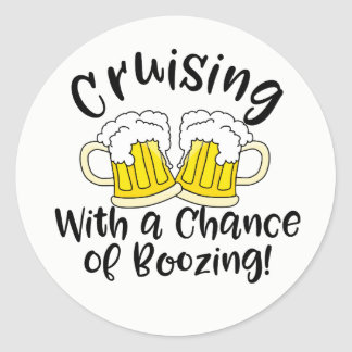 Booze Cruise Funny Crusing Drinking Party Classic Round Sticker